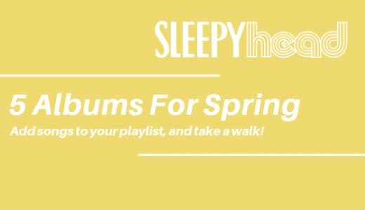 あったかい春が来たら聴きたくなるアルバム、私的5選