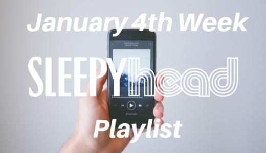 【プレイリスト付き】1月4週目 Weekly Sleepyhead 週間ベスト10